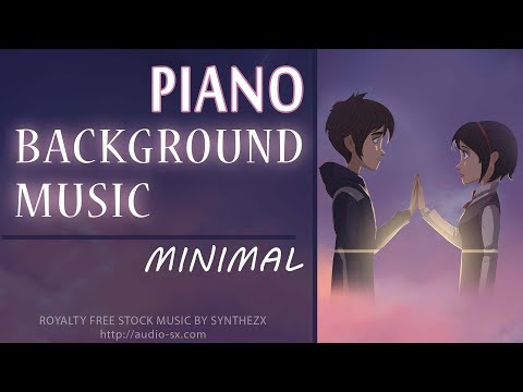 MINIMAL / Piano background music / Ambient music - Royalty free stock music by Synthezx