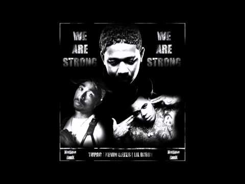 Tupac ft. Kevin Gates & Lil Bibby - We Are Strong |New 2017 MASHUP|