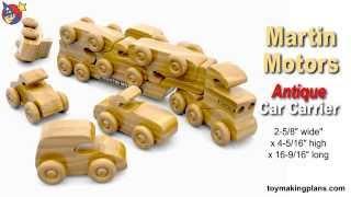 Wood Toy Plans - Martin Motors Car Carrier Truck