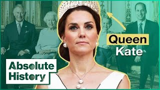 Will Kate Become The Queen? | The Making Of A Modern Queen | Absolute History