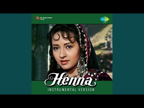 "Der Na Ho Jaye Kahin (Instrumental) ""Henna"""