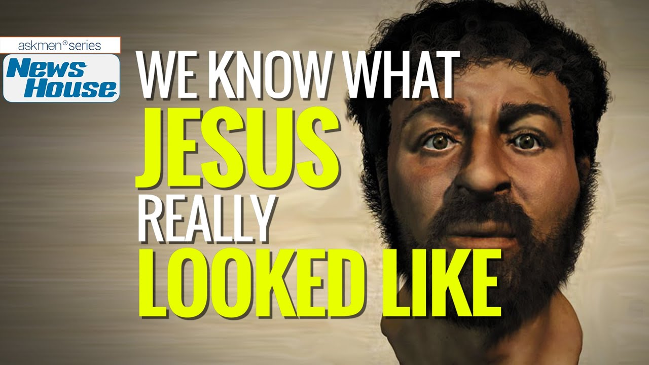 we know what jesus really looked like news house   youtube