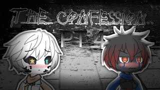 New intro ((For the series)) the confession gachalife