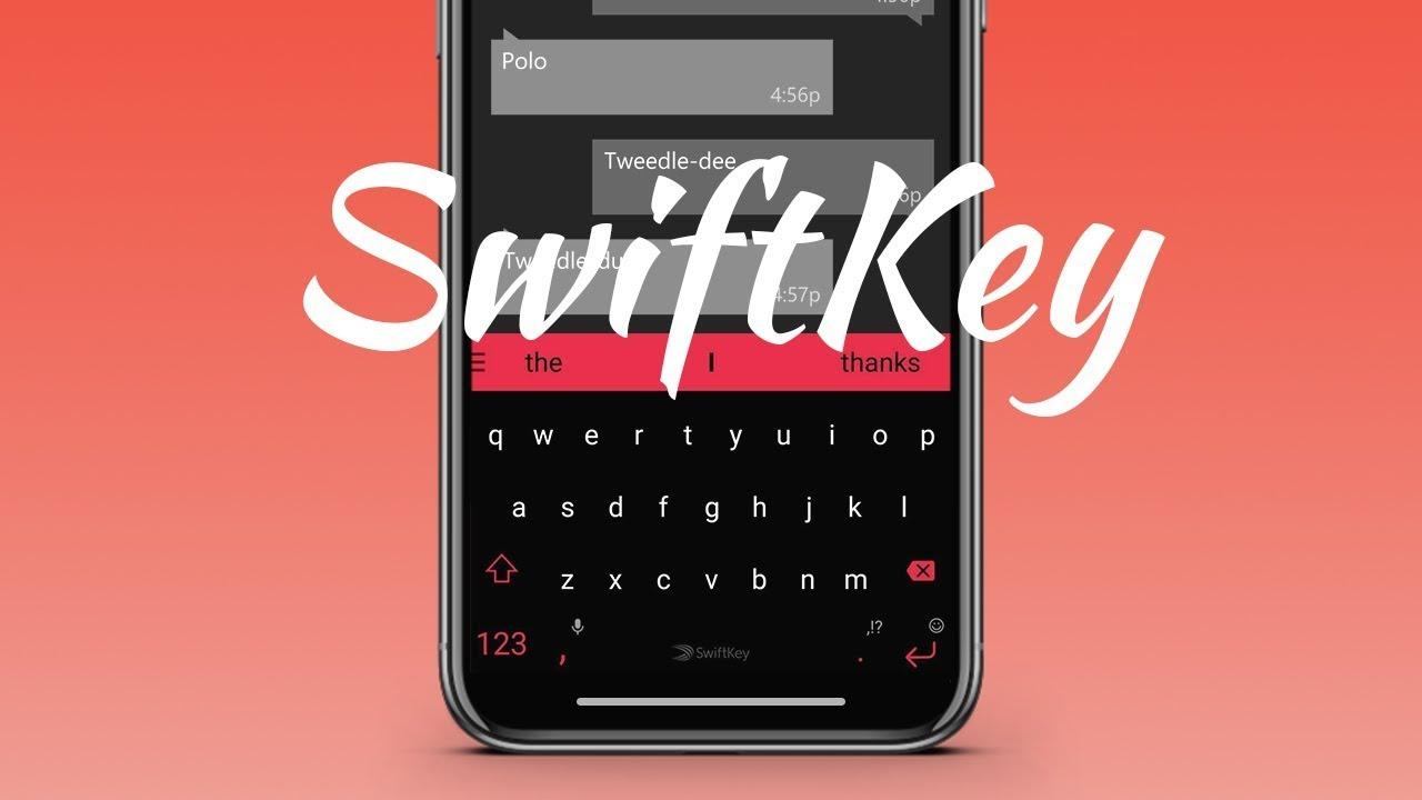 Best Customizable Keyboard App  | SwiftKey Keyboard