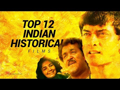 Top 12 Must watch Indian Historical movies