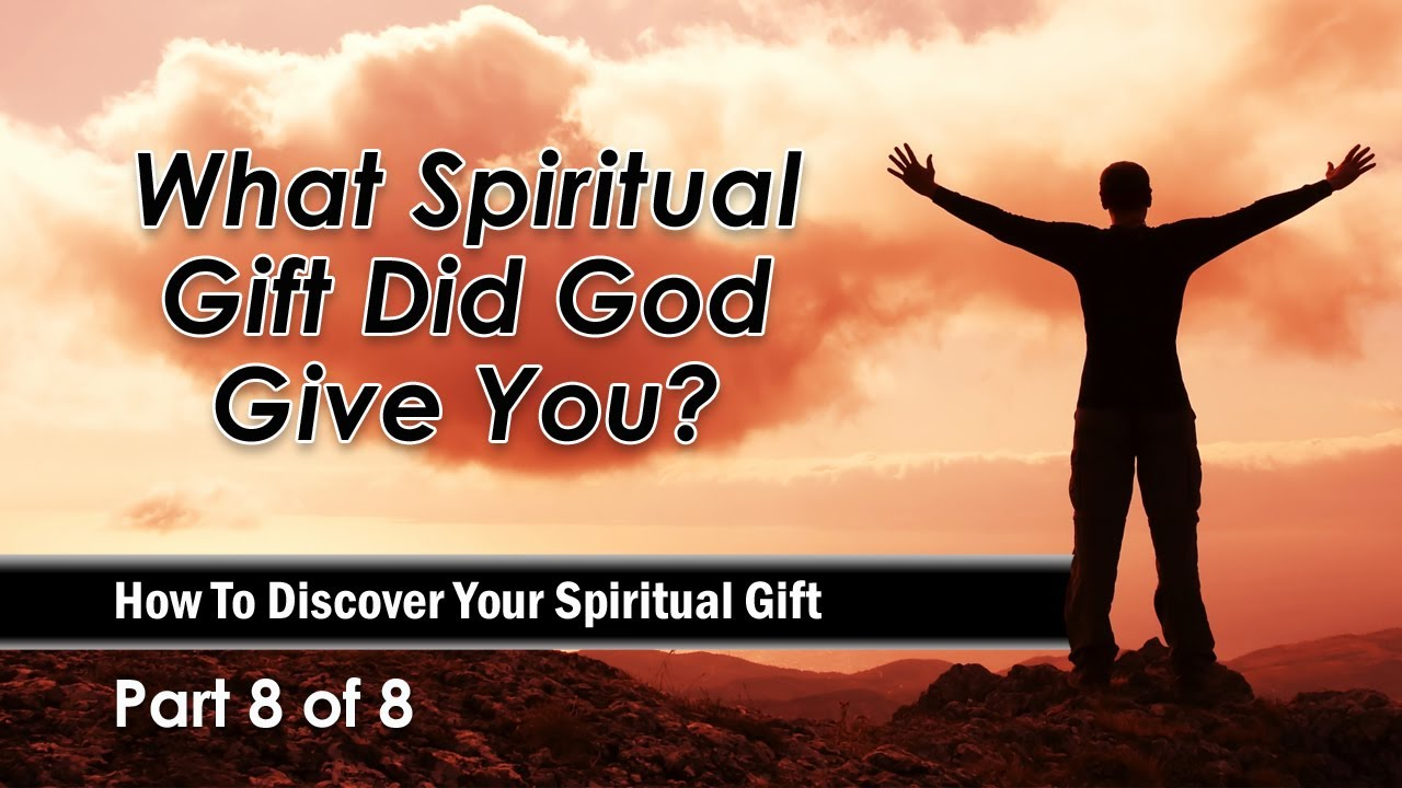 What spiritual gift did god give you youtube negle Gallery