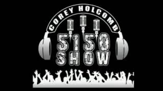 06-19-19 The Corey Holcomb 5150 Show - Women Claiming Men, The 5-0, and Lakers & Pelicans