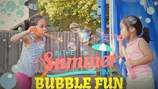 Easy Fun Summer Activity Idea Video for Kids - Bubble Playing by Mandy and Bella Family