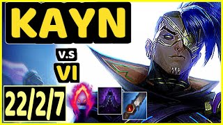 METAPHOR KAYN Vs VI 22 2 7 KDA JUNGLE CHALLENGER GAMEPLAY NA
