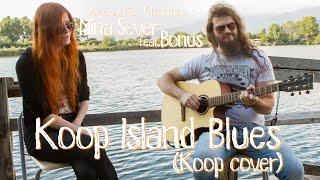 Nina Sever feat Bonus - Koop Island Blues (Koop cover) | Hole of Music