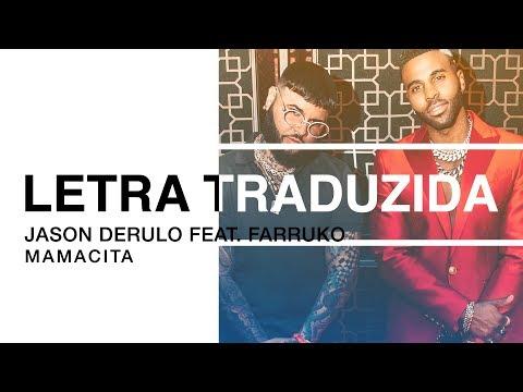 Jason Derulo - Mamacita (feat. Farruko) (Letra Traduzida)