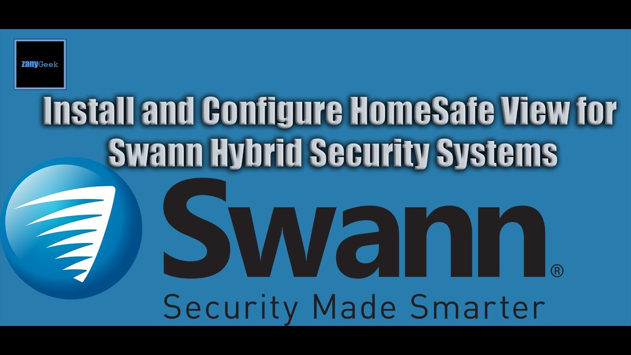 Swann Security HomeSafe View App Setup - Windows PC Tutorial