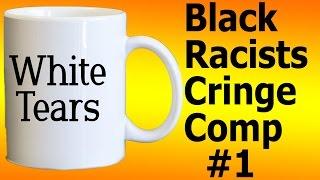 Racist black people cringe compilation 2016! #1