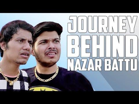 Journey Behind NAZAR BATTU   Inspirational Story