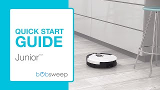 Quick Start Guide | Junior™ by bObsweep
