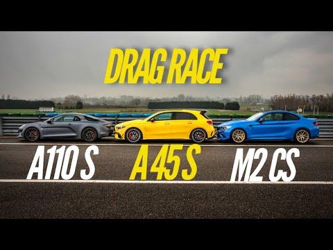 DRAG RACE : A110 S VS A 45 S AMG VS M2 CS