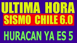 ?Sismos fuerte 6.0 Chile ? HURACAN ETA 5 2 terremotos  en el pacifico ?Noticias Sismos HOY? Hyper333
