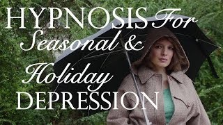 Hypnosis For Seasonal and Holiday Depression
