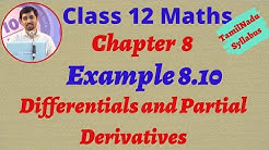 Class 12 Maths CHAPTER 8 – Differentials and Partial Derivatives Example 8.10 TN New Syllabus