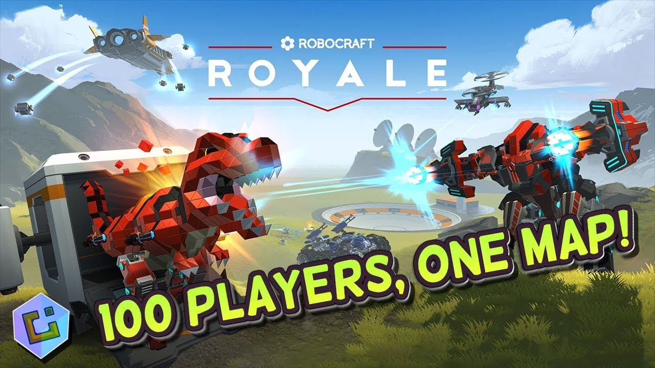 Robocraft Royale - 100 Players, ONE Map!!! (And how to ...