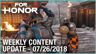 For Honor: Week 7/26/2018 | Weekly Content Update | Ubisoft [NA]
