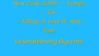 New Zouk 2008! - Kompa - Zin - Falling in Love ft. Alan Cave
