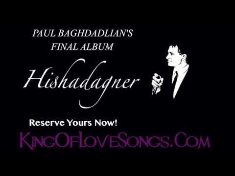 PAUL BAGHDADLIAN 2017 - HISHADAGNER - NOSTALGIA PART 2