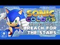 """SONIC COLORS """"REACH FOR THE STARS"""" ANIMATED LYRICS (60fps)"""
