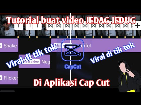 Tutorial Buat Video Jedag Jedug Di Aplikasi Cap Cut Lagi Viral Di Tik Tok Youtube