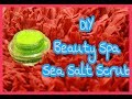 DIY sea salt spa glow scrub|SALT APA  Homemade Natural ocean salt scrub at home- Amazing you