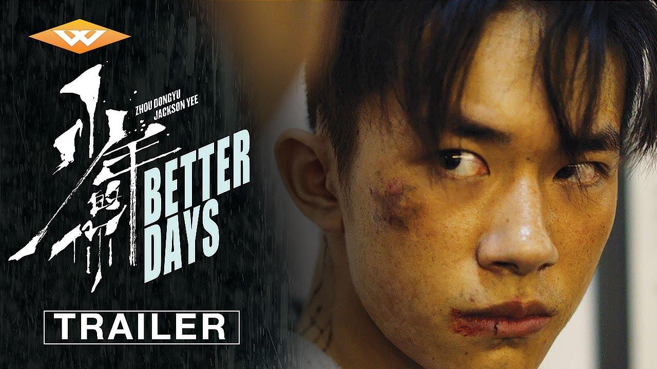 Download BETTER DAYS (2019) Official Trailer 2   Jackson Yee & Zhou Dongyu Romance Drama