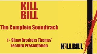 Kill Bill Vol. 1: The Complete Soundtrack