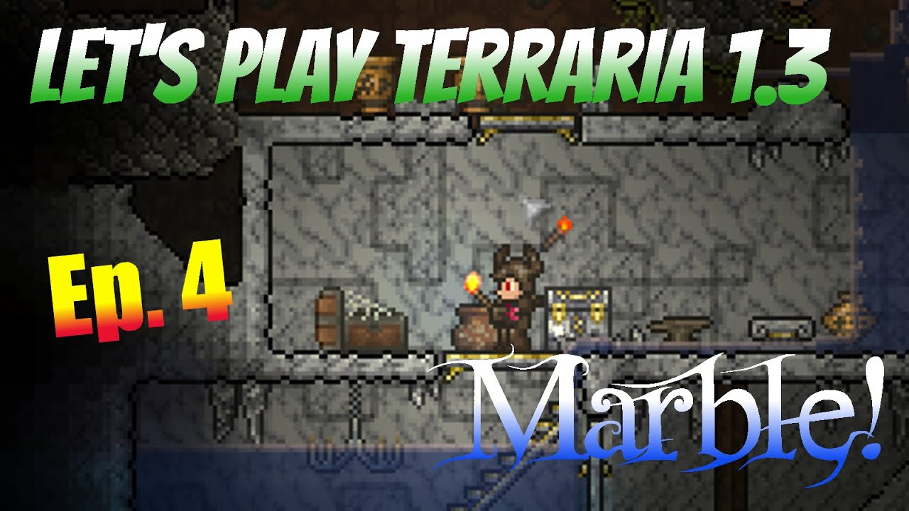 Let S Play Terraria 1 3 Ep 4 Marble Youtube