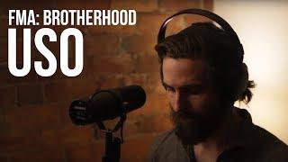 "Full Metal Alchemist: Brotherhood - ""Uso"" - SID | ENGLISH ver | RIOTxRYKER"