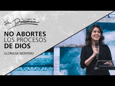 No abortes los procesos de Dios - Gloriana Montero (Lakewood Church, Houston TX) - 15 Agosto 2018
