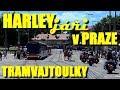 HARLEY(jáři) v PRAZE   #tramvajtoulky