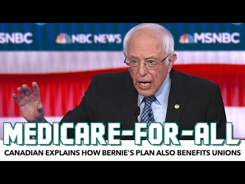 A Canadian Explains How Bernie's Medicare-For-All Also Benefits Unions