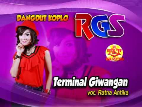 Terminal GiwanganRatna Antika-Dangdut Koplo RGS