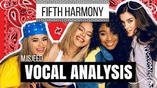Fifth Harmony - Vocal Analysis