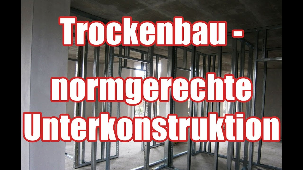 trockenbauarbeiten normgerechte ausf hrung der unterkonstruktion youtube. Black Bedroom Furniture Sets. Home Design Ideas