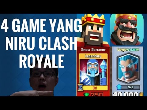 WOW!!! 4 GAME YANG MENIRU CLASH ROYALE(CLASH ROYALE INDONESIA)