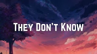 Ariana Grande - They Don't Know (Lyrics)