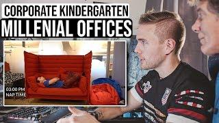 Corporate Kindergarten - Millennial Offices | #grindreel