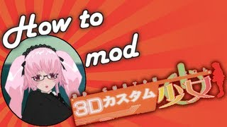 Repeat youtube video How to mod 3D Custom Girl