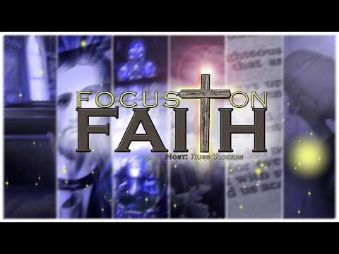 Focus on Faith - Episode 231 – Aaron Cozort - How Can We Continue in Sin