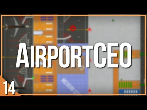 AirportCEO | PART 14 | MORE MEDIUM STANDS