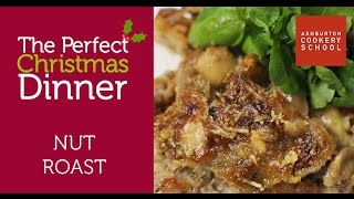 Perfect Christmas Dinner - Vegetarian Nut Roast