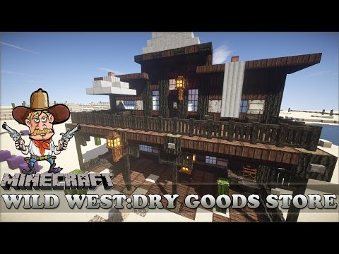 Minecraft: Wild West: Dry Goods Store