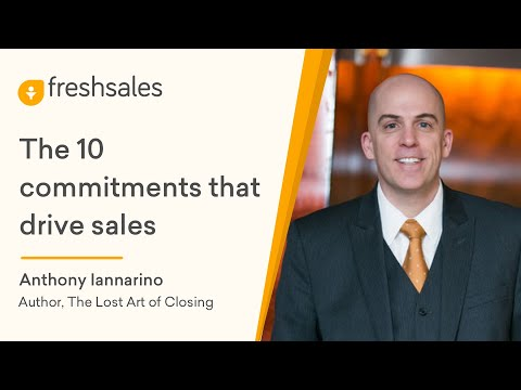 Anthony Iannarino: The 10 commitments that drive sales