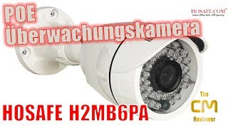 HOSAFE H2MB6PA Test: POE IP Camera IP66 - Überwachungskamera Hands-...